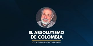 EL ABSOLUTISMO DE COLOMBIA